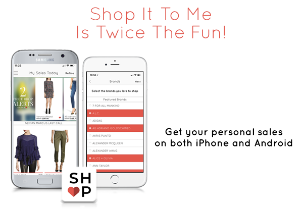 Shop It To Me Now On Android And iOS